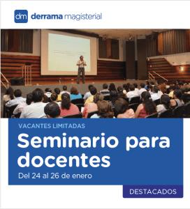 Seminario: Aplicación del Currículo Nacional y el nuevo sistema de evaluación (del 24 al 26 de enero)