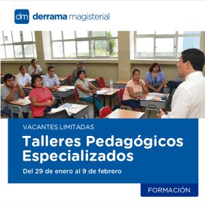 Talleres Pedagógicos Especializados de verano: Inscripciones abiertas