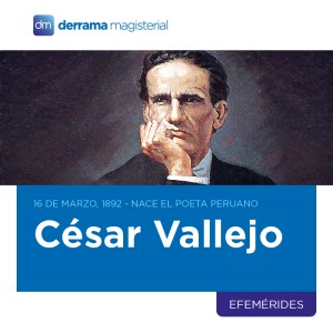 16 de marzo: Día Nacional de César Vallejo