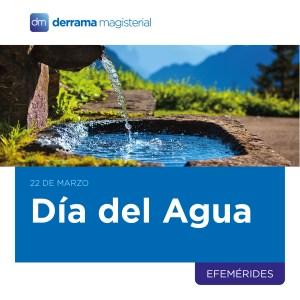 22 de marzo: Día Mundial del Agua