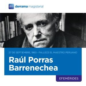 Raúl Porras Barrenechea: Recordando a un gran maestro