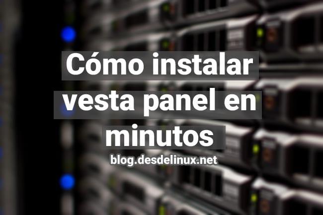 Cómo instalar Vesta Control Panel en minutos