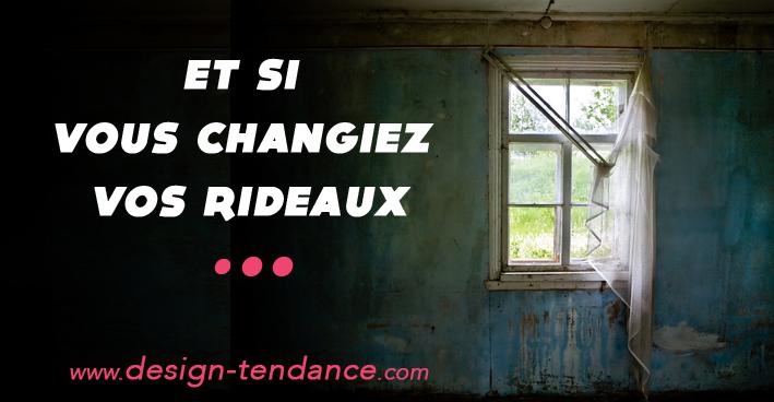 CHANGEZ_VOS_RIDEAUX_VIEUX