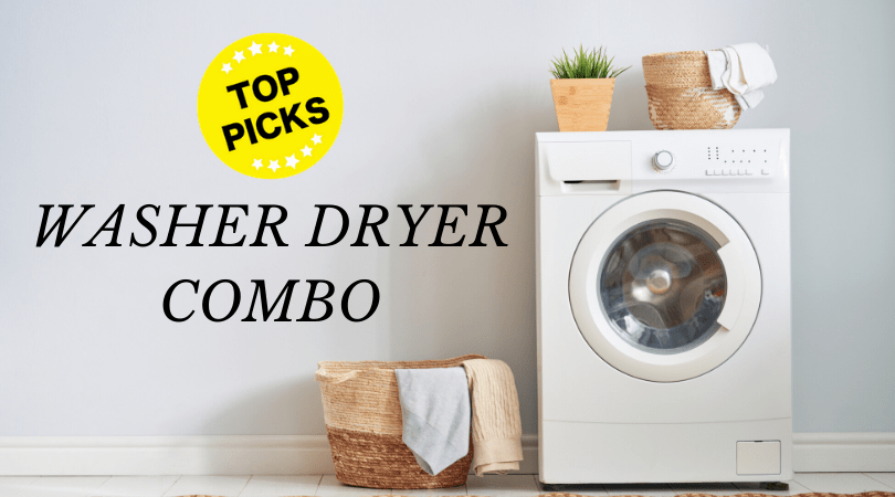 Best Washer Dryer Combo 2020 Review All In One Laundry