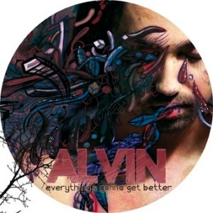 "Alvin ""everything's gonna get better"""