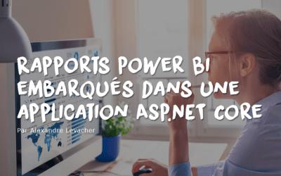 Rapports Power Bi embarqués dans une application ASP.NET Core