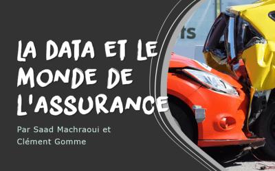Focus sur la rencontre entre la Data et le monde de l'assurance
