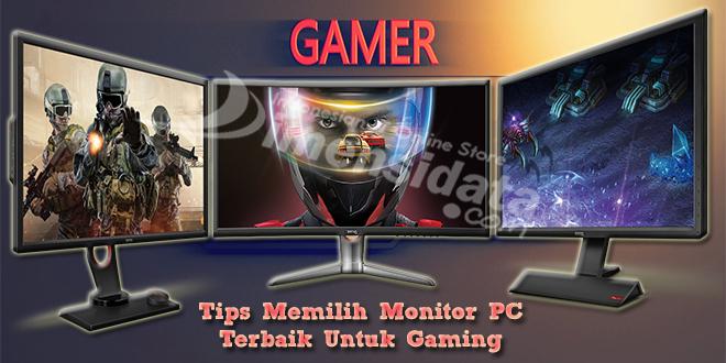 Tips Memilih Monitor PC Terbaik Untuk Gaming