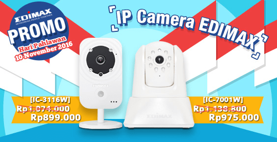 Promo Hari Pahlawan 10 November 2016 IP Camera EDIMAX