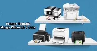 5 Rekomendasi Printer Terbaik Harga Dibawah 1 Juta 2017
