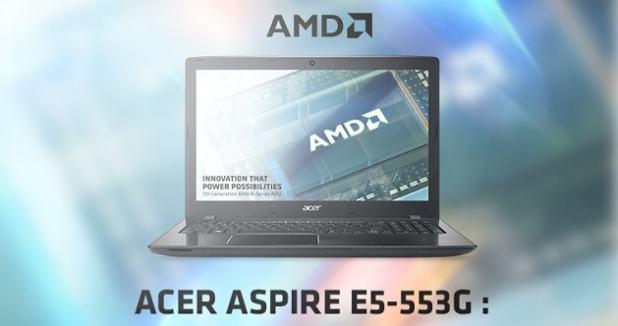 Spesifikasi dan Harga Laptop Acer Aspire E5-553G Terbaru