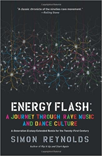 Energy Flash: A Journey Through Rave Music and Dance Culture book cover