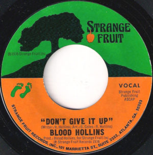 Blood Hollins ‎– Don't Give It Up