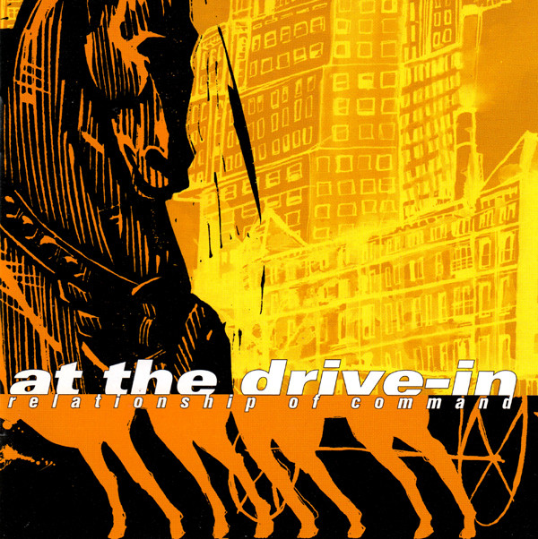 At The Drive In Relationship of Command
