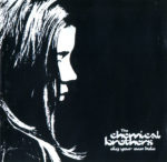 the chemical brothers dig your own hole album cover