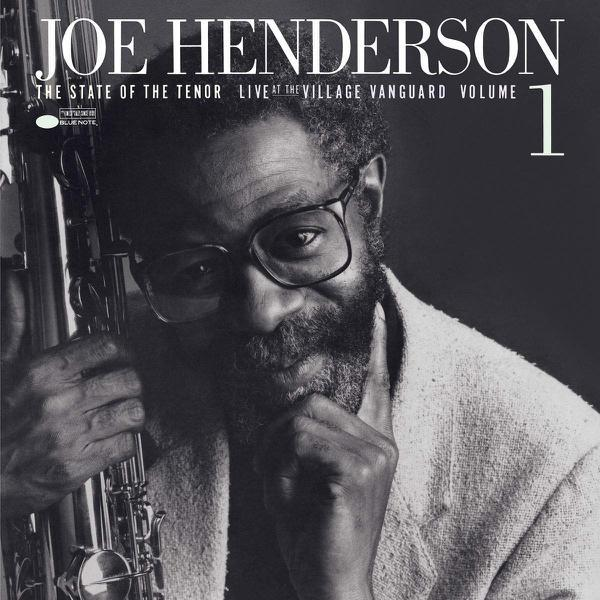 Joe Henderson – The State of the Tenor Vol 1