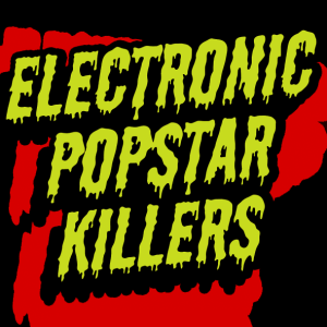 Lou & Placido - Electronic Popstar Killers