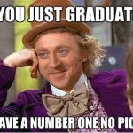 oh-you-just-graduated-condescending-wonka[1]