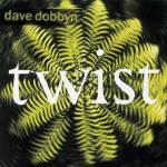 Twist - Dave Dobbyn