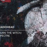 "Win a copy of Radioheads ""Burn the Witch"" on 7″"