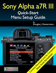 Sony a7R III manual menu setup guide how to use quick start