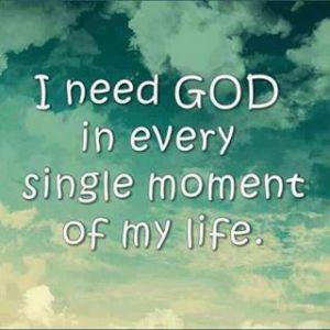 I NEED GOD