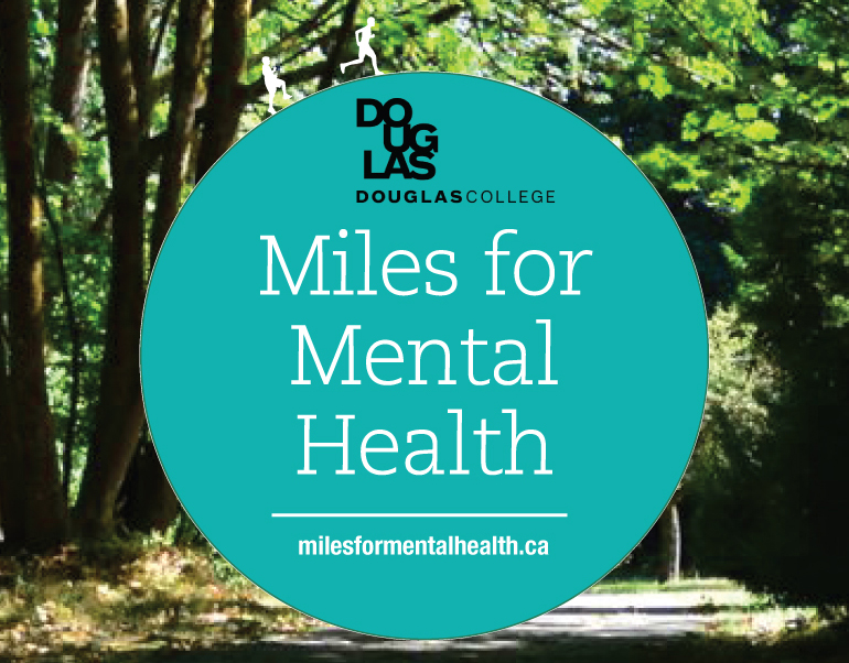 Miles for Mental Health image of trees and showing the Douglas College logo