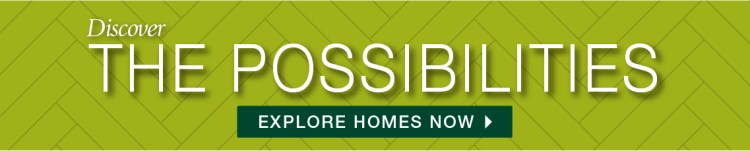 Discover the possibilities. Click to explore Drees homes now.