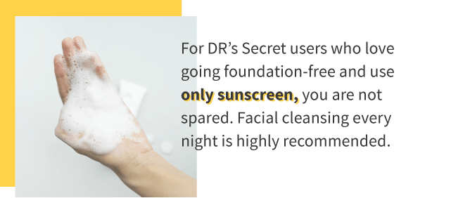 Cleanse face after using sunscreen