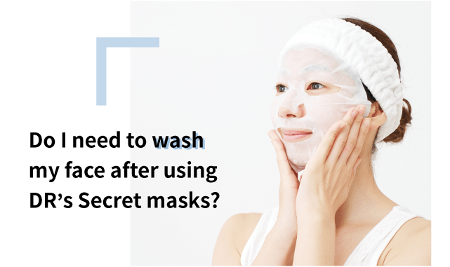Do i need to wash my face after mask