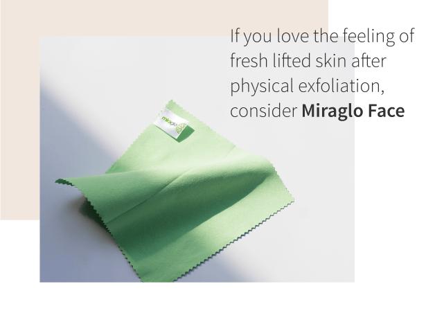 Miraglo Face exfoliation
