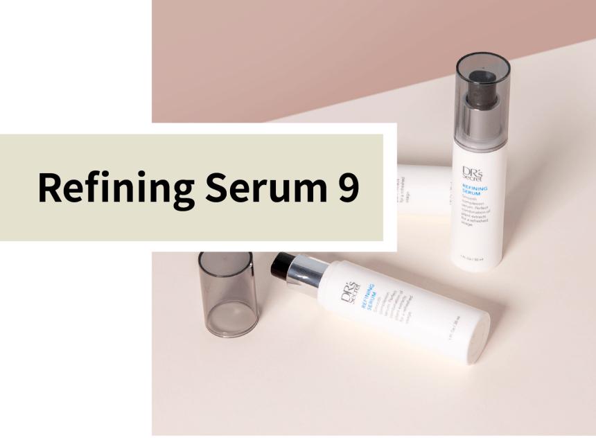 DR's Secret Product Refining Serum 9