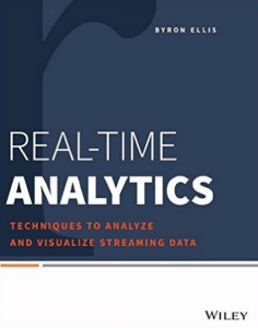 Real-Time Analytics- Techniques to Analyze and Visualize Streaming Data