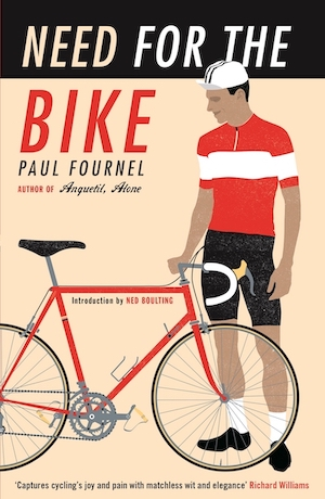 Need for the Bike, by Paul Fournel