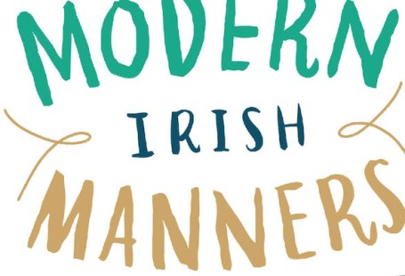 Noel Cunningham's Guide to Modern Irish Manners