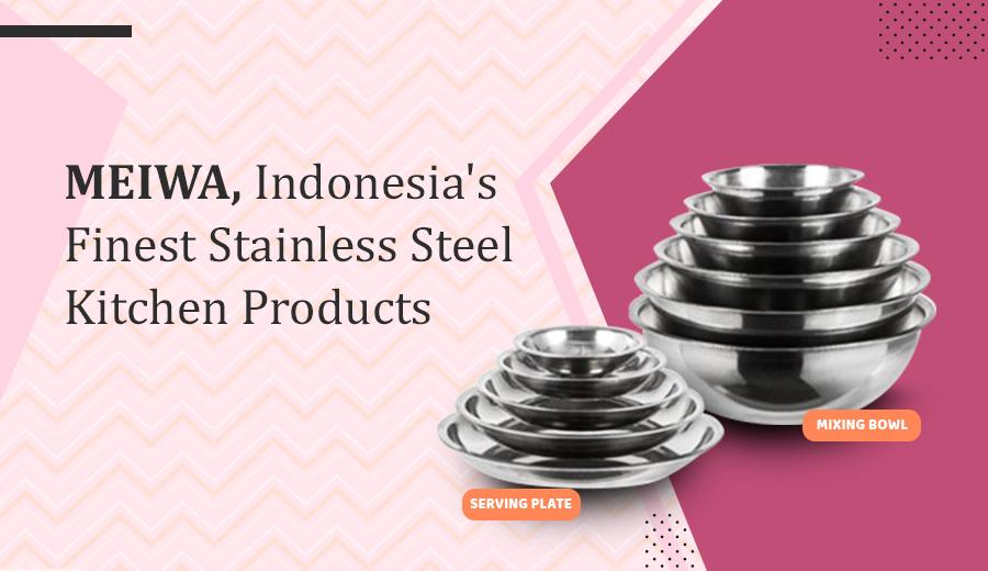 Meiwa stainless steel duniamasak artikel review product