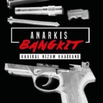 REVIEW ANARKIS: BANGKIT