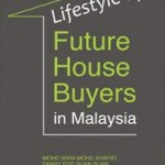 [REVIEW] LIFESTYLE OF FUTURE HOUSE BUYERS IN MALAYSIA