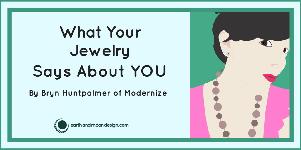What Your Jewelry Says About You