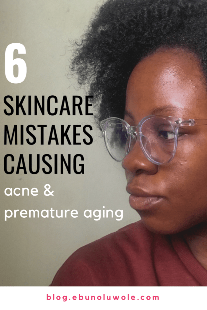 6 Skincare Mistakes That Are Damaging Your Skin