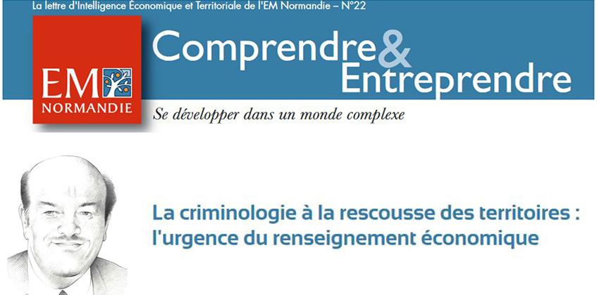 Alain Bauer : La criminologie à la rescousse des territoires, l'urgence du renseignement économique