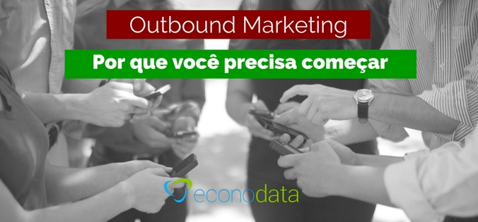 outbound marketing - prospecção ativa