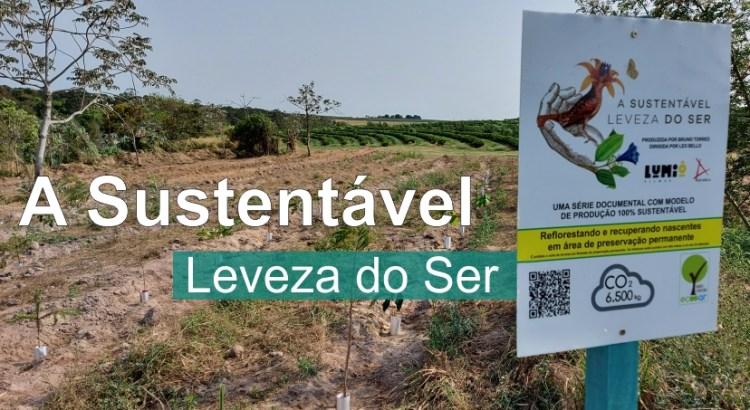 Placa mostra área de reflorestamento da A sustentavel leveza do ser