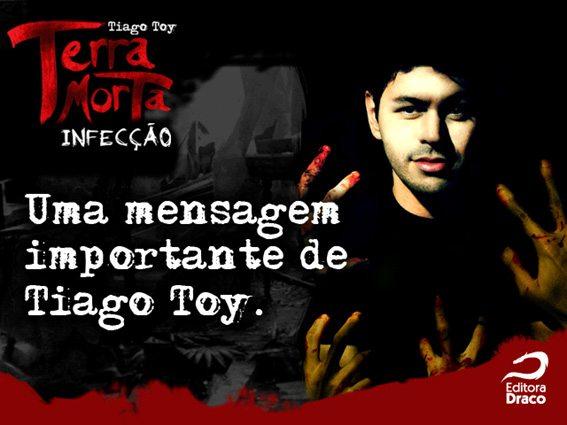 Terra Morta - Infecção, por Tiago Toy