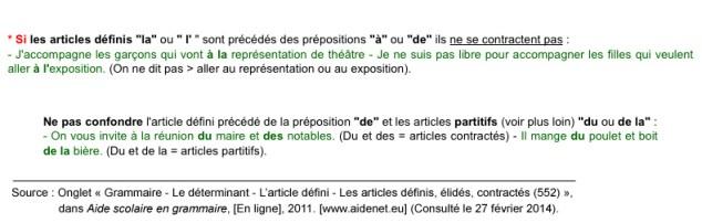 articles-definis-la-ou-l-precedes-des-prepositions-à-et-de-ne-se-contractent-pas-source: http://www.aidenet.eu