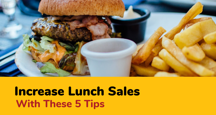 increase lunch sales