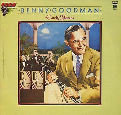 Benny-Goodman-Early-Years-384570