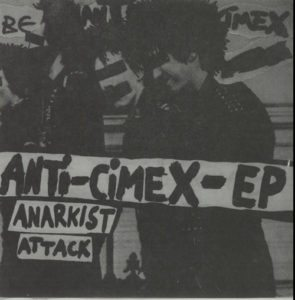 "ANTI-CIMEX Anti-Cimex-EP: Anarkist Attack 1982 Swedish 4-track 7"" EP"