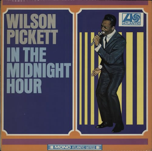 Wilson+Pickett+In+The+Midnight+Hour+239361 (1)
