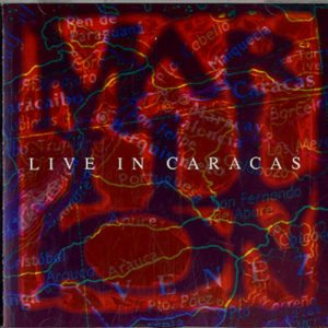 Live In Caracas (Rare 1993 UK limited edition 15-track CD available only from the official fan club